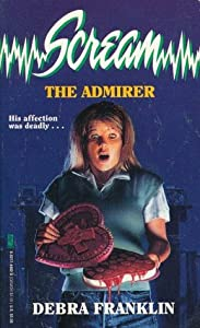 The Admirer (Scream, #7)