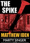 The Spike (Marty Singer, #4)
