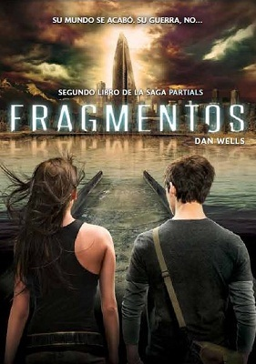 Fragments (Partials Sequence, #2) by Dan Wells