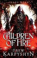 Children of Fire (Children of Fire, #1)