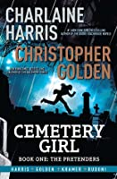 Cemetery Girl: The Pretenders