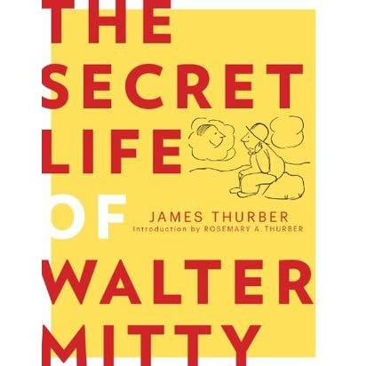 """the secret life of walter mitty by james thruber essay The movie takes its title and little else from james thurber's 2,079-word story  ( read: james thurber's story """"the secret life of walter mitty""""."""