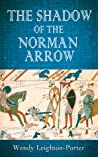 The Shadow of the Norman Arrow (Shadows from the Past, #7)