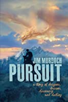Pursuit (Dragons and Visions, #1)