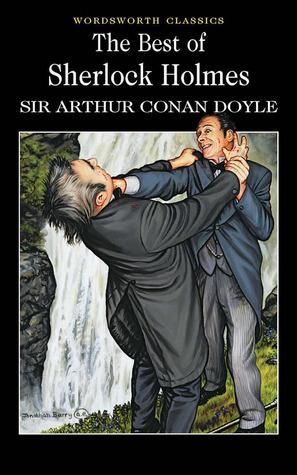 The Best of Sherlock Holmes by Arthur Conan Doyle