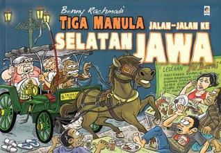 Tiga Manula Jalan-jalan ke Selatan Jawa by Benny Rachmadi
