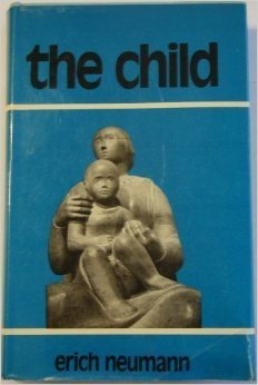 The Child  Structure and Dynamics of the Nascent Personality (1988, Karnac Books)