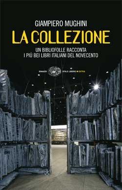 La collezione by Giampiero Mughini