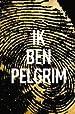 Image for Ik ben Pelgrim