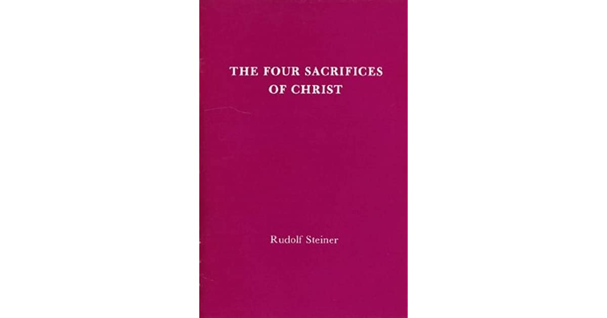 The Four Sacrifices of Christ: 1 Lecture, Basel, June 1, 1914