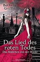 Das Lied des roten Todes (Das Mädchen mit der Maske, #2)