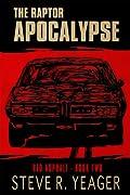 Red Asphalt: Raptor Apocalypse Book 2