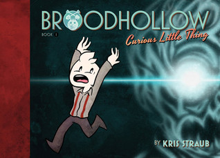 Broodhollow Book 1 by Kris Straub