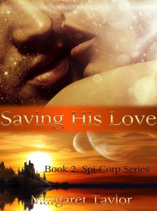 Saving His Love (Spi-Corp #2)