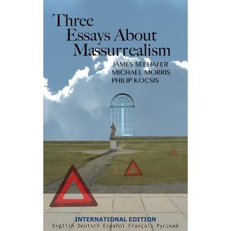 Three Essays About Massurrealism (International Edition)