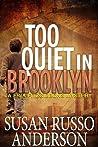 Too Quiet In Brooklyn (Fina Fitzgibbons, #1)
