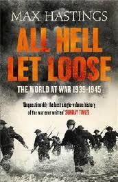 Inferno: The World at War, 1939-1945 by Max Hastings