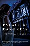 Palace of Darkness by Tracy L. Higley