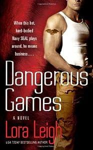 Dangerous Games (Tempting SEALs, #2)