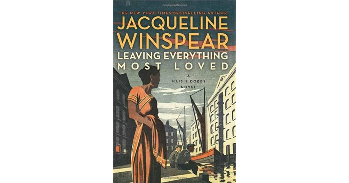 Leaving everything most loved by jacqueline winspear fandeluxe Images
