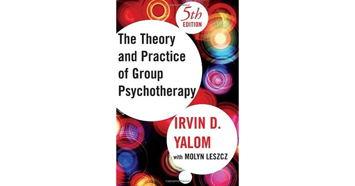 The theory and practice of group psychotherapy by irvin d yalom negle Choice Image