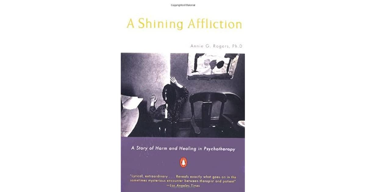 A Shining Affliction: A Story of Harm and Healing in