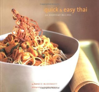 Quick & Easy Thai 70 Everyday Recipes