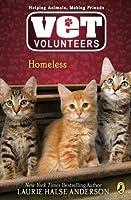 Homeless (Vet Volunteers, #2)