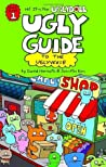 Ugly Guide to the Uglyverse (Hi! It's the Uglydoll #1)