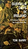 Guerilla Days in Ireland: A Personal Account of the Anglo-Irish War