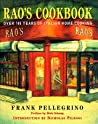 Rao's Cookbook: Over 100 Years of Italian Home Cooking