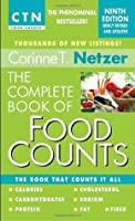 The Complete Book of Food Counts: The Book That Counts It All