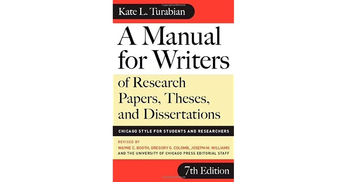 a manual for writers of research papers theses and dissertations  a manual for writers of research papers theses and dissertations chicago style for students and researchers by kate l turabian