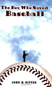 The Boy Who Saved Baseball (Cruz de la Cruz, #2)