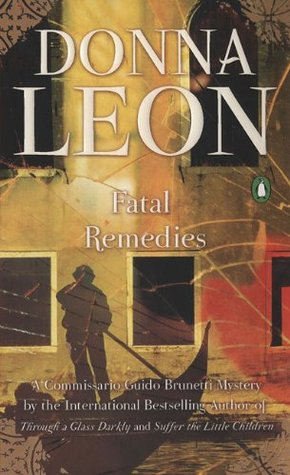 Fatal Remedies Commissario Brunetti 8 By Donna Leon