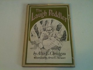 The laugh peddler;: A story,