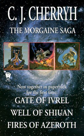 The Morgaine Saga by C.J. Cherryh