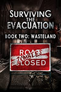 Wasteland (Surviving The Evacuation #2)
