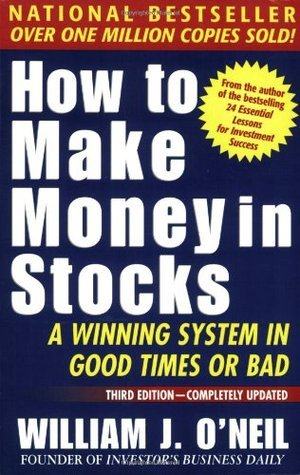William O'Neil - How to Make Money in Stocks
