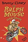 The Ralph Mouse Collection (Ralph #1-3)