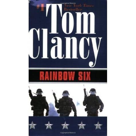 Rainbow six by tom clancy essay