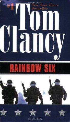 Rainbow Six (John Clark, #2; Jack Ryan Universe, #10)