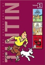 The Adventures of Tintin, Vol. 1: Tintin in America / Cigars of the Pharaoh / The Blue Lotus (Tintin, #3-5)