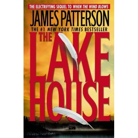 a review of james pattersons book when the wind blows When the wind blows is a novel by james patterson it is the precursor to the lake house and inspired the maximum ride  the book centers on frannie devin o .