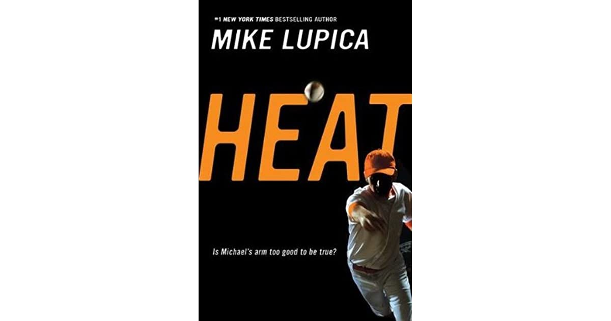 Heat by Mike Lupica