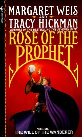The Will of the Wanderer (Rose of the Prophet, #1)