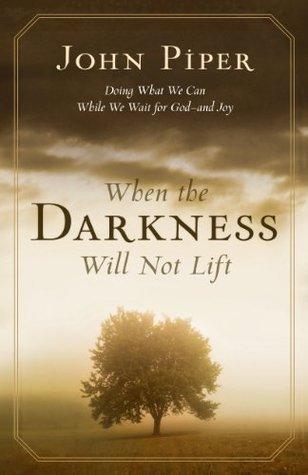 when-the-darkness-will-not-lift-en