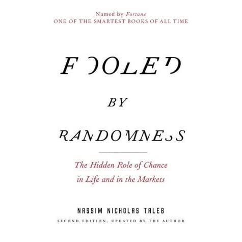 Fooled by Randomness: The Hidden Role of Chance in Life