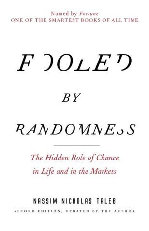 Nassim Nicholas Taleb] Fooled by Randomness The