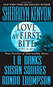 Love at First Bite (Dark-Hunter #6.5; Wild Wulfs of London #2.5; Companion #3.5)